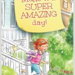 Make it a Super Amazing Day